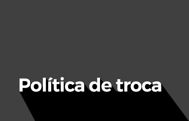 Politica de Troca